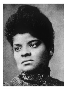 Ida B. Wells - Civil rights activist, journalist, suffragist.